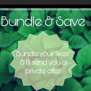 Other - Bundle and Save 😊♥️👍
